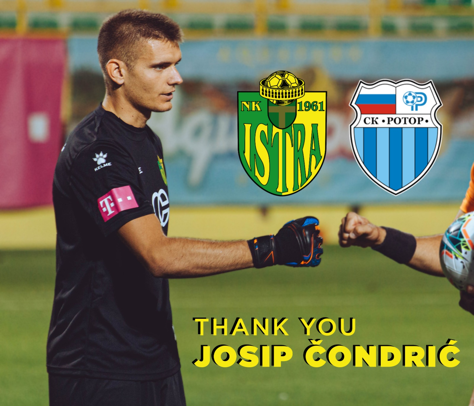Josip Condric Is No Longer A Player Of Istra 1961 Nk Istra 1961